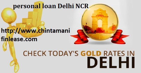 Compare Our Loan Interest With Other Finance Companies Chintamanifinlease Is Providing Apply Gold Loan In East Delhi Personal Loans Payday Loans Loan Company