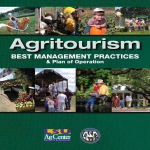 http://www.lsuagcenter.com/portals/communications/publications/publications_catalog/money and business/agritourism/agritourism-best-management-practices-and-plan-of-operation