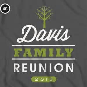 family reunion t shirts bing images - Family Reunion Shirt Design Ideas