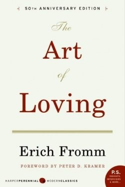 The Art of Loving, by Erich Fromm.   Great book