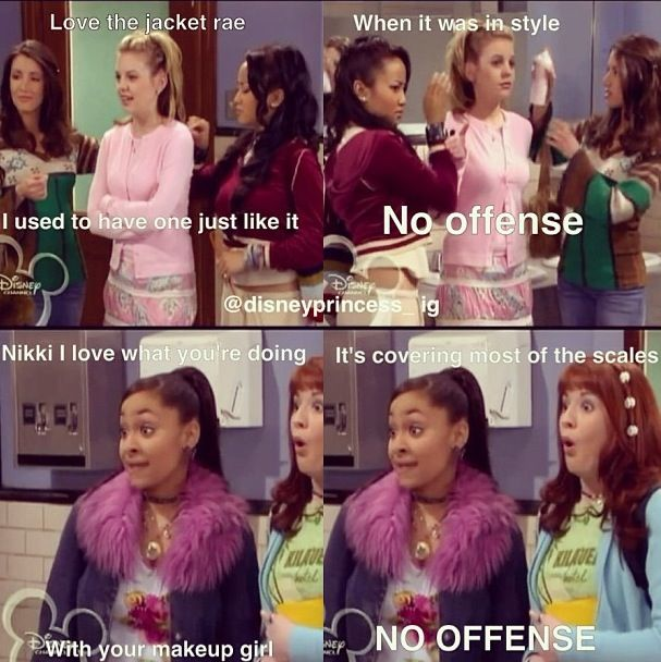 That's So Raven>>> i was really pissed when they took this show off Netflix