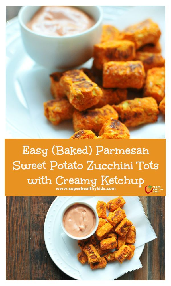 FOOD - Easy (Baked) Parmesan Sweet Potato Zucchini Tots with Creamy Ketchup - These aren't just your regular tater tots! They have 2 veggies that pack in way more nutrition than just regular potatoes. Plus your kids will love helping you make these! http://www.superhealthykids.com/easy-baked-parmesan-sweet-potato-zucchini-tots-creamy-ketchup/