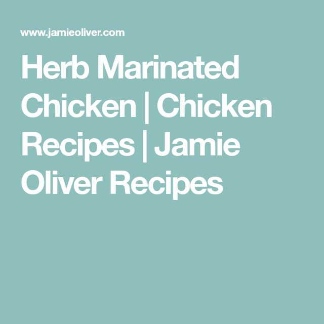 Herb Marinated Chicken | Chicken Recipes | Jamie Oliver Recipes