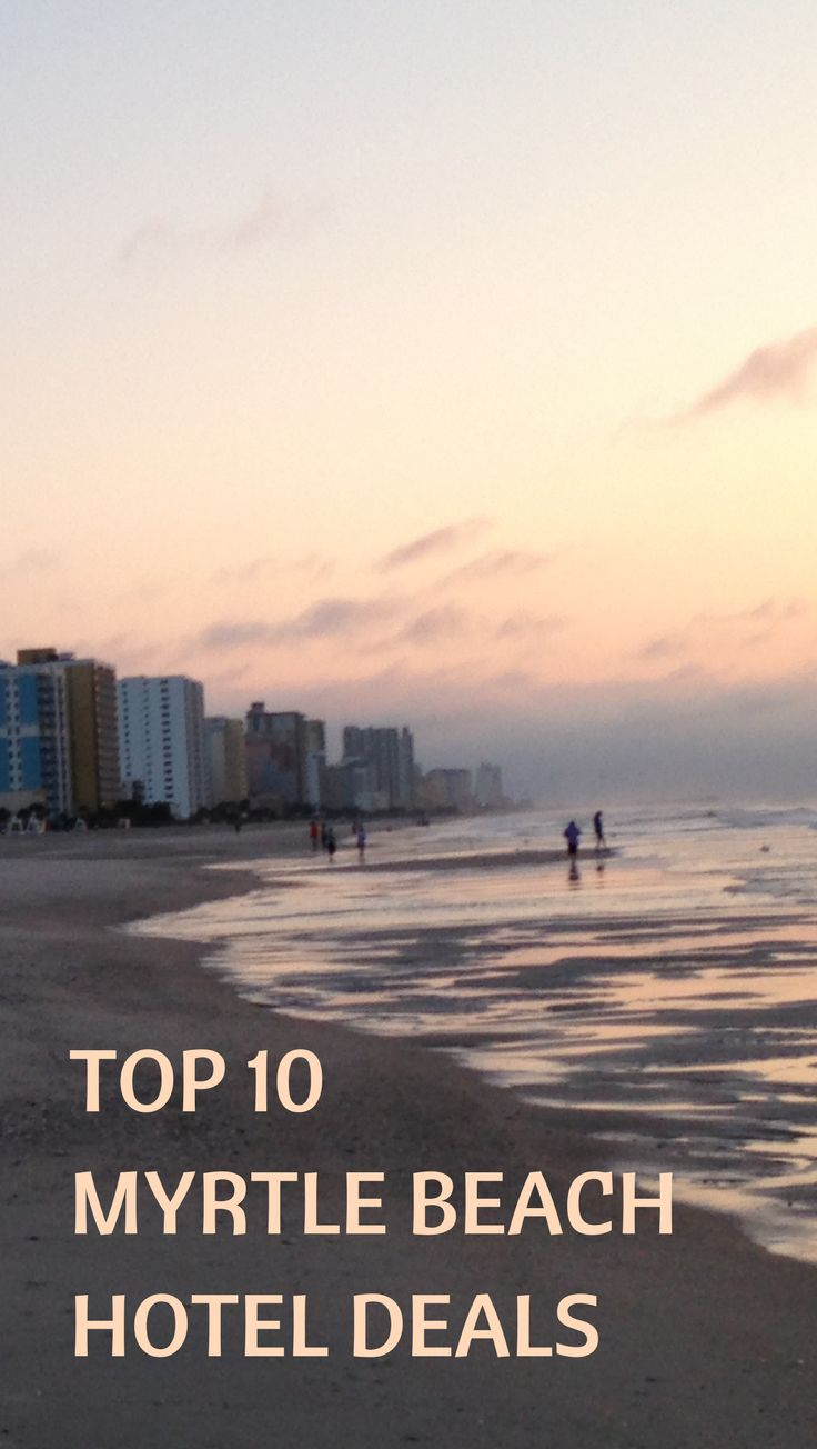 Where To Stay In Myrtle Beach | What To Do In Myrtle Beach | South Carolina Travel | Myrtle Beach Vacation Ideas | Myrtle Beach Hotels | When To Go To Myrtle Beach