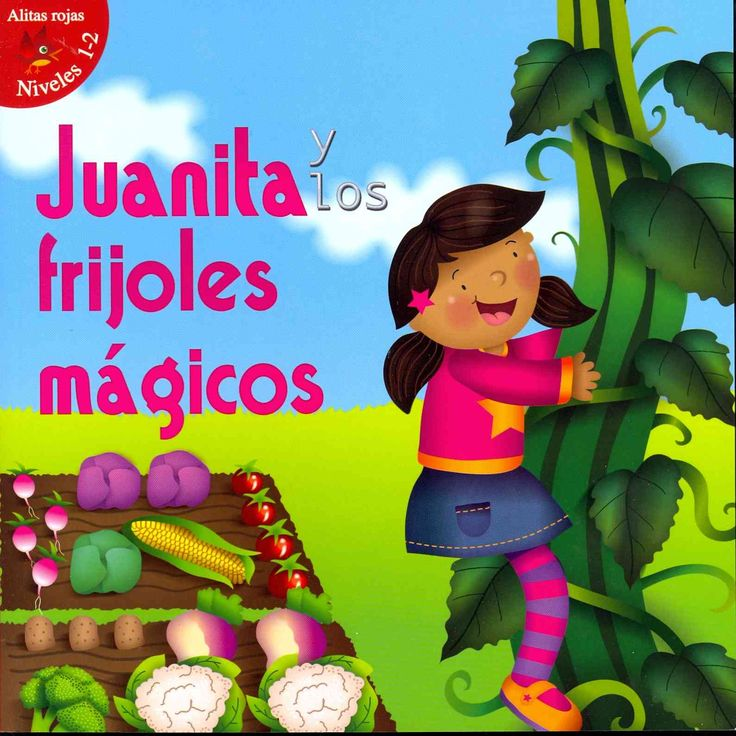Juanita y los frijoles magicos / Jill and the Beanstalk