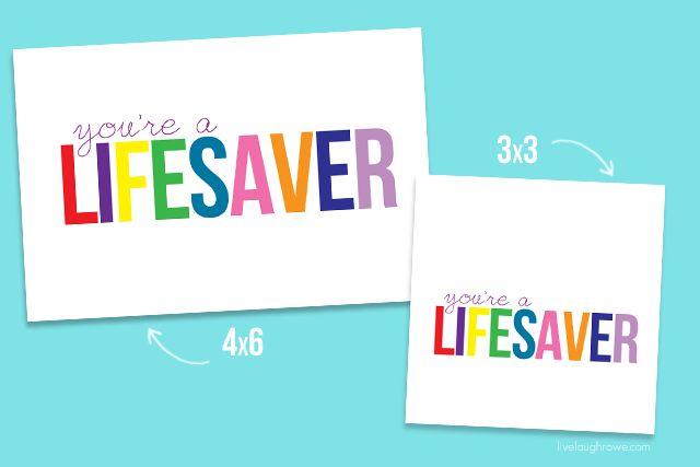 you u0026 39 re a lifesaver printable