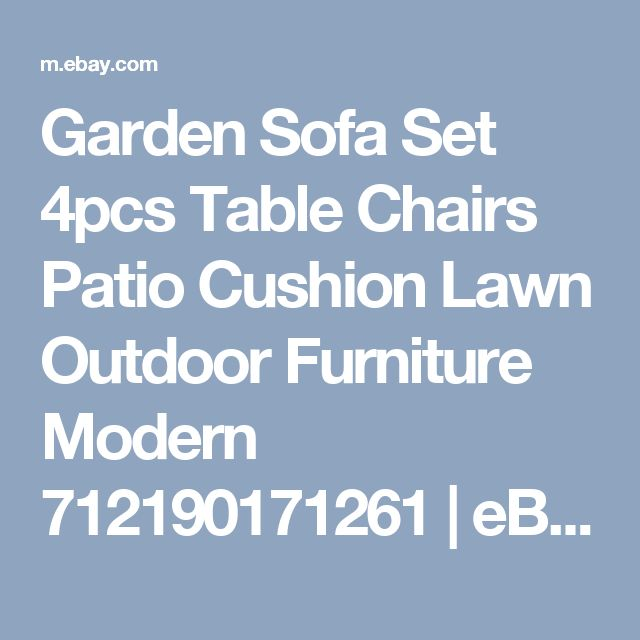 Garden Sofa Set 4pcs Table Chairs Patio Cushion Lawn Outdoor Furniture Modern 712190171261 | eBay