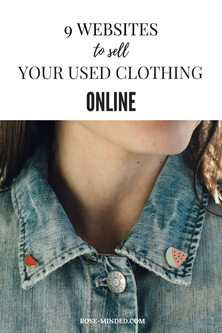 9 Websites to Sell Your Used Clothing Online   Mental Health   Self-Care   Journal Prompts   Rose-Minded   California