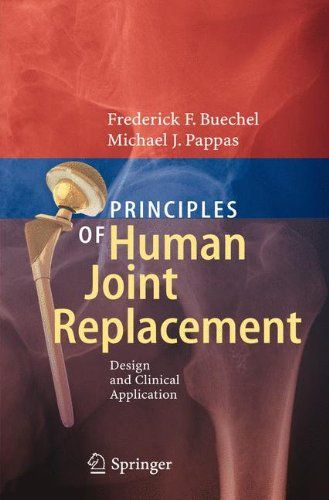 Principles of Human Joint Replacement (2012) Pdf Download e-Book
