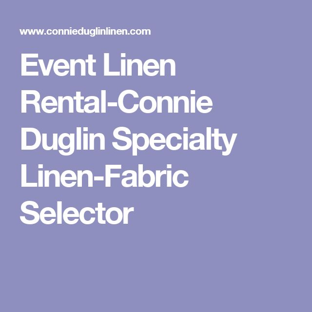 Event Linen Rental-Connie Duglin Specialty Linen-Fabric Selector