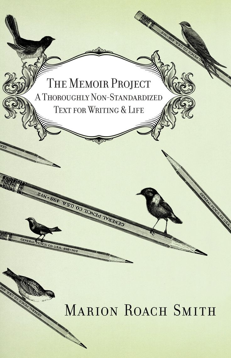 Find This Pin And More On Writer's Block The Memoir Project: A Thoroughly  Nonstandardized Text