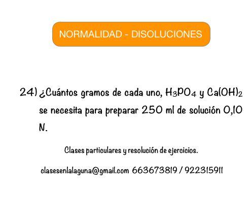 Ejercicio 24 propuesto de Normalidad. Disoluciones Químicas.