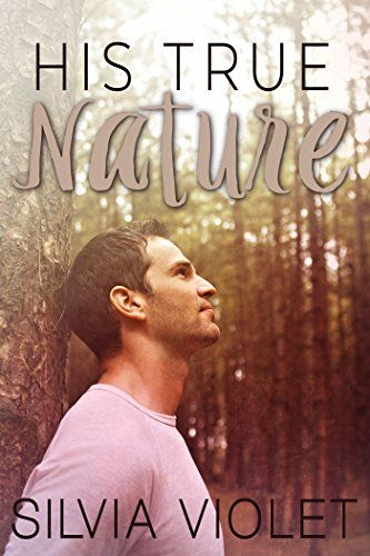 His True Nature by Silvia Violet