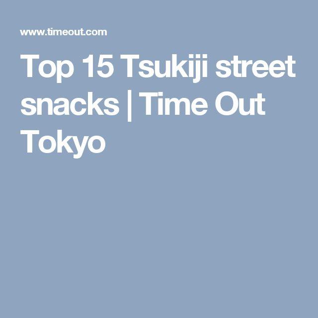 Top 15 Tsukiji street snacks | Time Out Tokyo