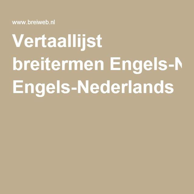 Vertaallijst breitermen Engels-Nederlands