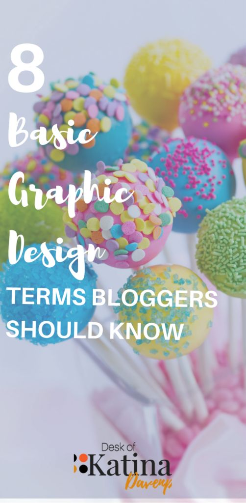 8 Basic Graphic Design Terms Bloggers Should Know