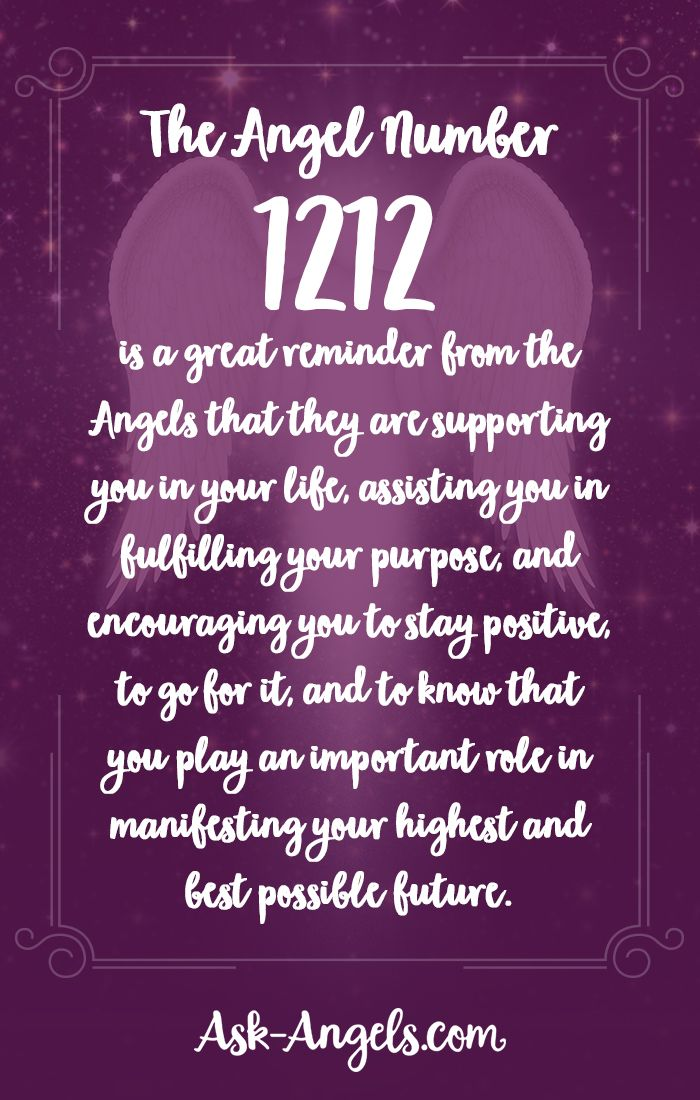 The Angel Number 1212 is a great reminder from the angels that they are supporting you in your life, assisting you in fulfilling your purpose, and encouraging you to stay positive, to go for it, and to know that you play an important role in manifesting your highest and best possible future.
