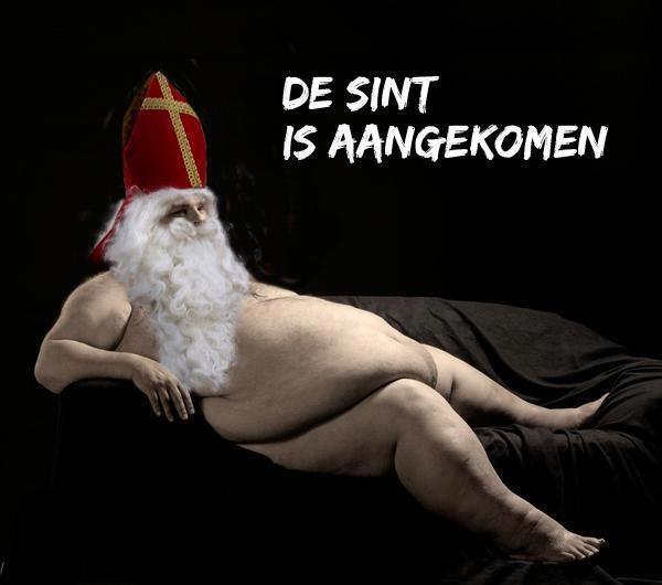 HUMOR De Sint is aangekomen. Hahaha now that's funny. Lol I guess you have to speak dutch.