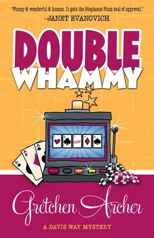 Book Muster Down Under: Book Review: Double Whammy (Davis Way Crime Caper # 1) by Gretchen Archer