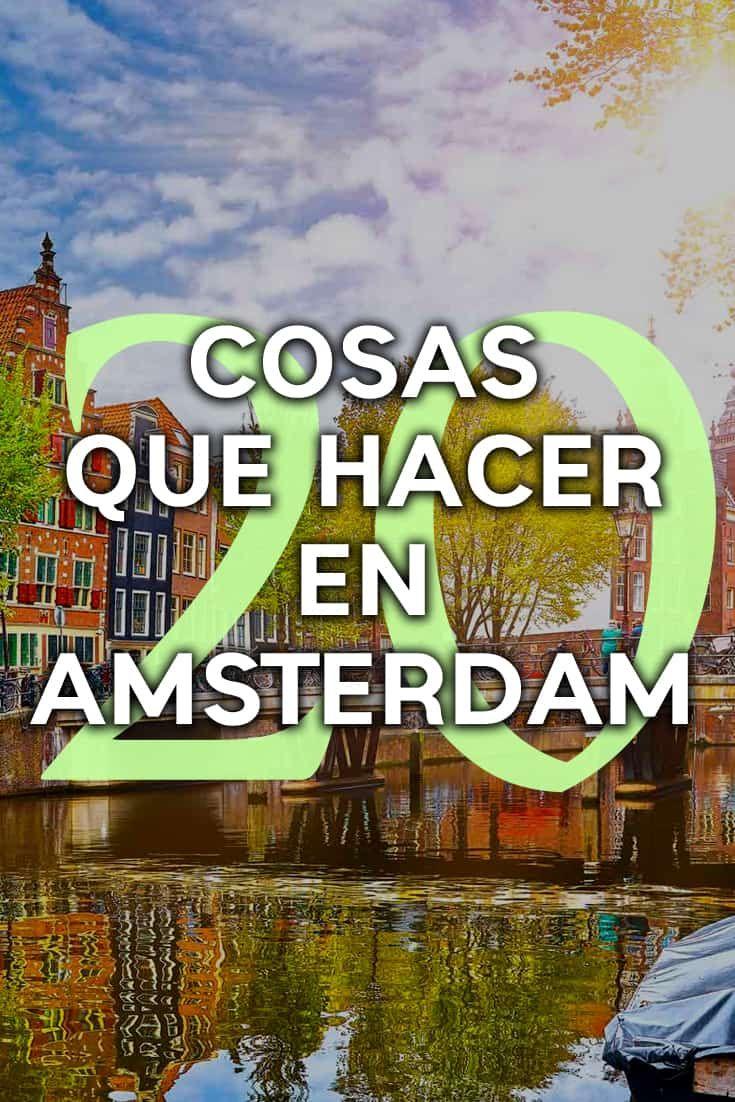 20 Cosas Que Hacer Y Que Ver En ámsterdam En Un Día Amsterdam Que Hacer Amsterdam Cosas Que Hacer