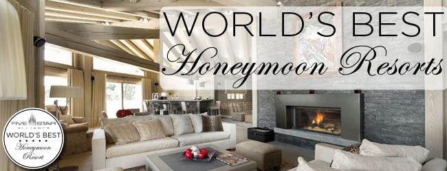 The World's Best Honeymoon Hotels & Resorts for 2016