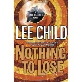 Nothing to Lose (Jack Reacher, No. 12) (Hardcover)By Lee Child