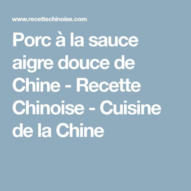 Porc à la sauce aigre douce de Chine - Recette Chinoise - Cuisine de la Chine