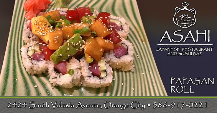 Visit Asahi Japanese Restaurant and Sushi Bar today and try their delicious Papasan rolls. asahisushiorangecity.com | (386) 917-0221 Asahi Japanese Restaurant and Sushi Bar, Japanese restaurant, sushi, suhsi bar, Papasan rolls, sushi rolls, Orange City, Asahi Orange City,