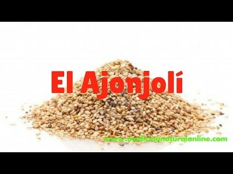 EL AJONJOLI – AGOTAMIENTO FISICO, MENTAL, ESTRÉS, DEPRESION, INSOMNIO