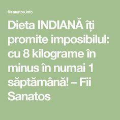 Dieta INDIANĂ îți promite imposibilul: cu 8 kilograme în minus în numai 1 săptămână! – Fii Sanatos