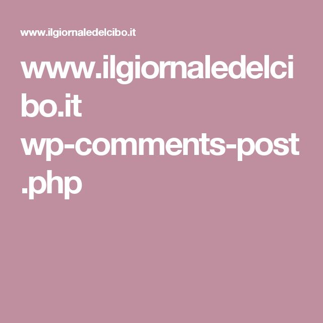 www.ilgiornaledelcibo.it wp-comments-post.php