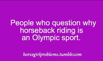 Last time I checked cheer and softball, baseball, and football, weren't in the Olympics! Horseback is a sport whether people like it or not.