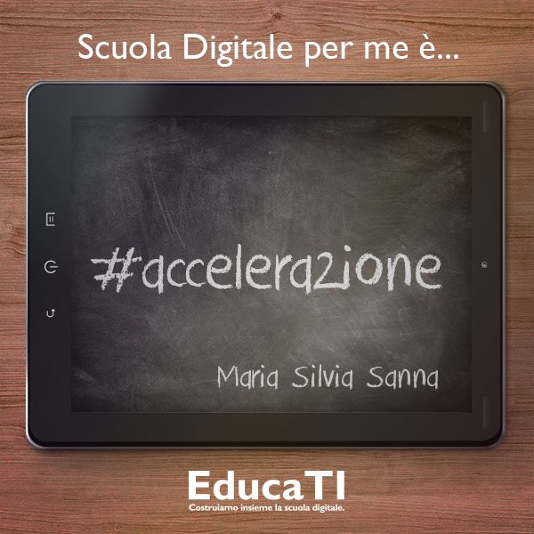 #Scuola #Digitale per me è... L'opinione di Maria Silvia #Sanna!