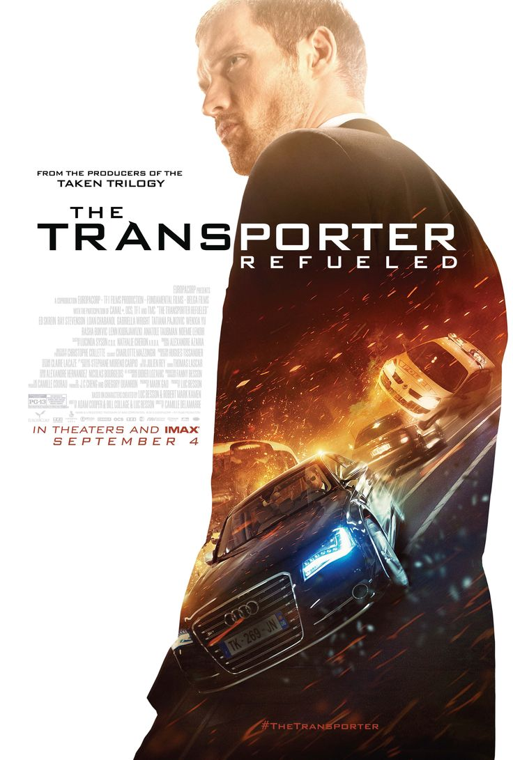 The Transporter Refueled - PG 13 - September 4, 2015 - Director: Camille Delamarre - Writers: Adam Cooper, Bill Collage, Luc Besson, Robert Mark Kamen - Stars: Ed Skrein, Loan Chabanol, Ray Stevenson - In the south of France, former special-ops mercenary Frank Martin enters into a game of chess with a femme-fatale and her three sidekicks who are looking for revenge against a sinister Russian kingpin. - ACTION / CRIME / THRILLER