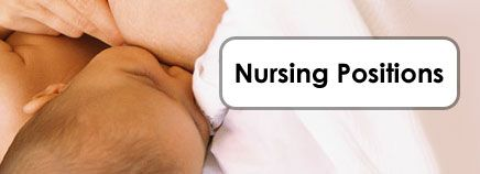 Nursing Positions (great breastfeeding resource)
