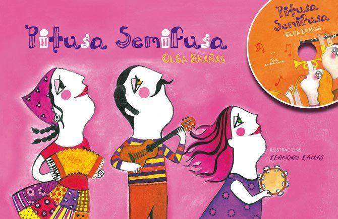 """Un libro disco para que os máis cativos descubran os instrumentos musicais. Esa é a cerna de """"Pitusa Semifusa"""" (Galaxia), un traballo elaborado por Olga Brañas con ilustracións de Leandro Lamas"""