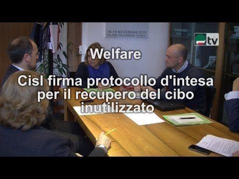 Welfare. Cisl firma protocollo d'intesa per il recupero del cibo inutili...