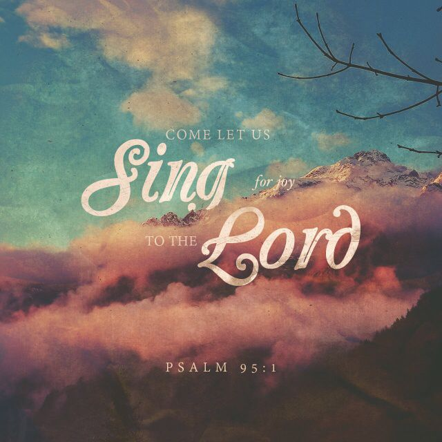 """""""Come, let us sing praise to the Lord! Let us shout praises to the Rock who saves us. Come and worship him with songs of thanks. Let us sing happy songs of praise to him."""" Psalms 95:1-2 ERV http://bible.com/406/psa.95.1-2.erv"""