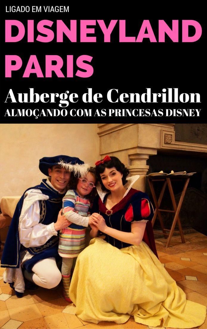 Em nossa viagem para a Disneyland Paris, fomos para o Auberge de Cendrillon, restaurante temático da Cinderela onde almoçamos com as Princesas Disney.