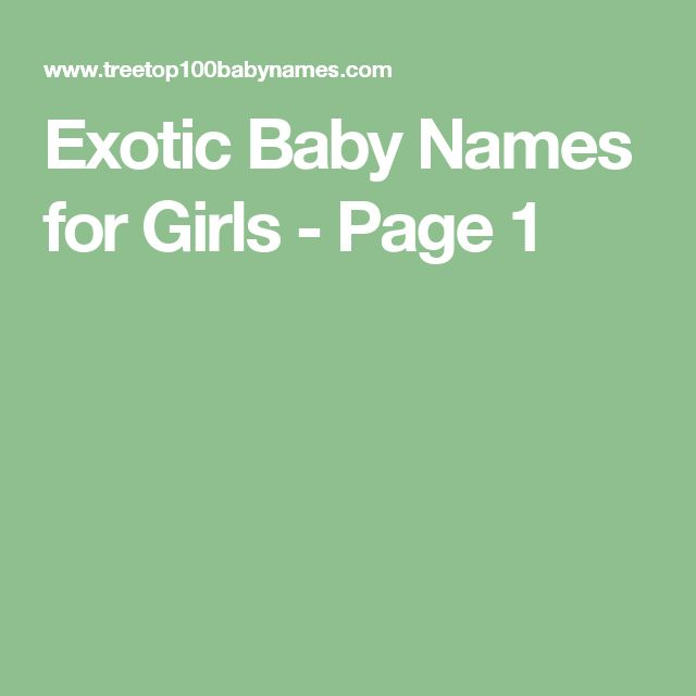 Exotic Baby Names for Girls - Page 1