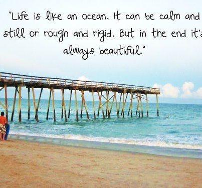 人生は海のようなもの。  穏やかで静かな時もあれば、荒々しく厳しい時もある。  けれど、最後にはいつもそれは美しい。