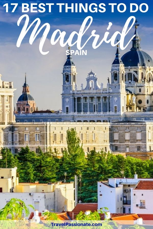 3 Days In Madrid The Perfect Itinerary Travel Passionate Madrid Travel Europe Travel Europe Vacation