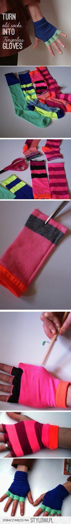 turn old socks into fingerless gloves.