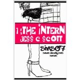 The Intern (Book 1, Lust, Sins07 / Seven Deadly Sins Series) (Kindle Edition)By Jess C. Scott