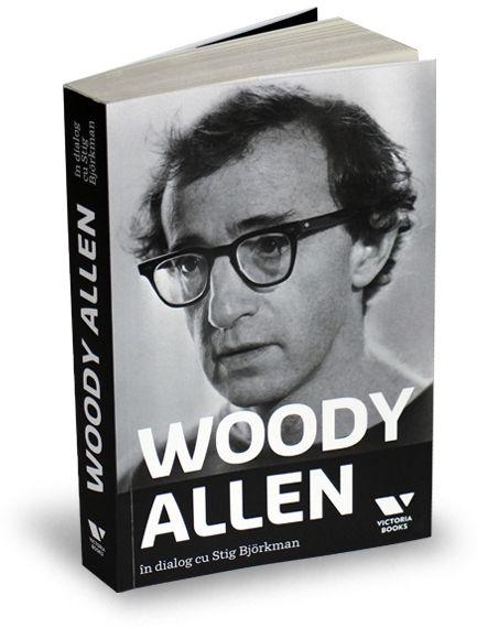 Woody Allen în dialog cu Stig Björkman este cea mai bună carte publicată vreodată despre filmele lui Woody Allen.