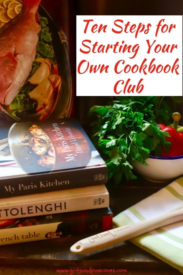 """10 Tips for Starting Your Own Cookbook Club is a """"how to"""" guide for starting a cookbook club. Cookbook Clubs are a fun and easy way to entertain and a cross between a book club and a supper club. The book is a cookbook and members bring a dish to a gathering which is made from a recipe in a pre-selected cookbook.  via @gritspinecones"""