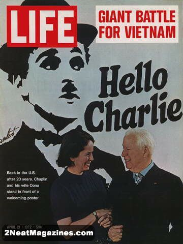 Life Magazine April 21, 1972 : Cover - Charlie Chaplin and his wife Oona in front of a welcoming poster (Feature on Chaplin inside).