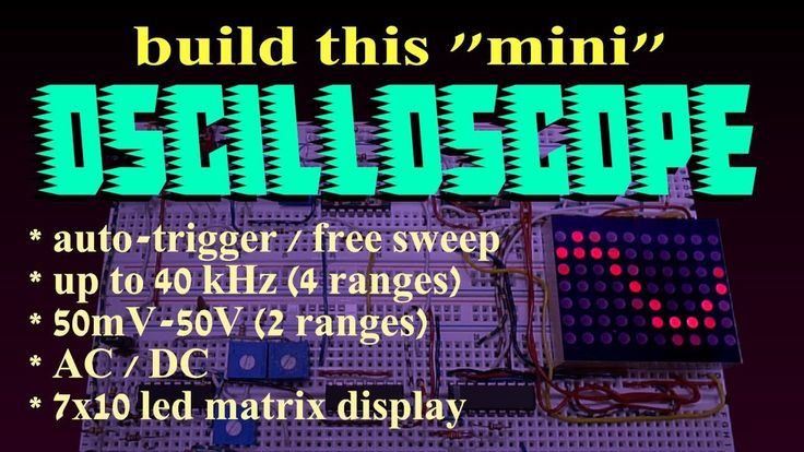 Build this simple mini oscilloscope. View up to 40KHz