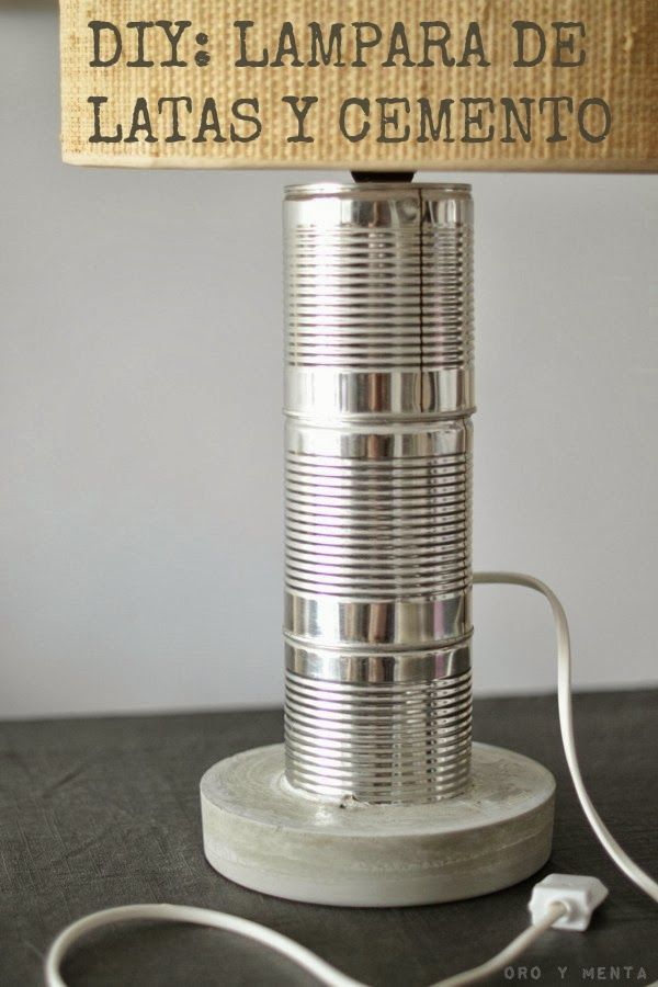 DIY: Lampara con latas recicladas y cemento - Oro y Menta