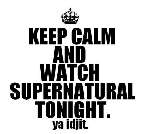 and watch Supernatural